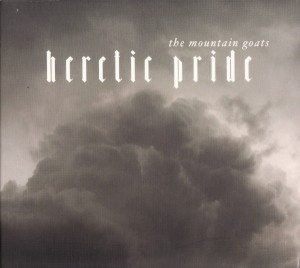 Audio CD Mountain Goats. Heretic pride