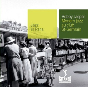 Audio CD Bobby Jaspar. Modern Jazz Au Club Saint Germain (Jazz In Paris)