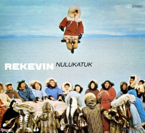 Audio CD Rekevin. Nulukatuk
