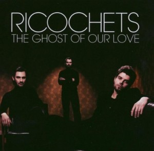 Audio CD Ricochets. The ghost of our love