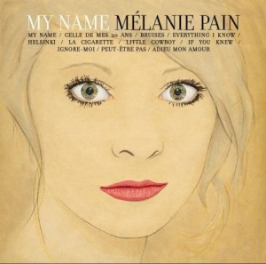 Audio CD Melanie Pain. My Name