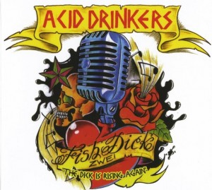 Audio CD Acid Drinkers. Fish Dick