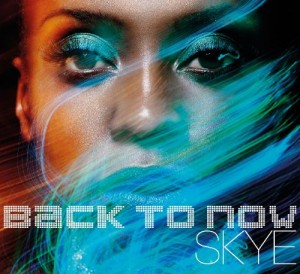 Audio CD Skye. Back to now