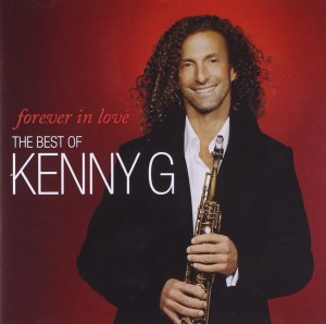 Audio CD Kenny G. Forever in Love: the Best of Kenny G