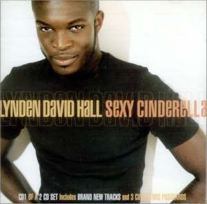 Audio CD Lynden David Hall. Sexy Cinderella