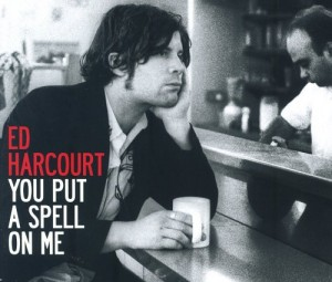 Audio CD Ed Harcourt. You Put A Spell On Me