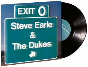 LP Steve Earle & The Dukes. Exit O (High Qual.) (LP)