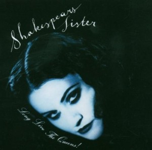 Audio CD Shakespears Sister. Long Live The Queens!