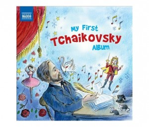 Audio CD Various. My First Tchaikovsky Album