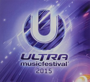 Audio CD Various Artists. Ultra Music Festival 2015
