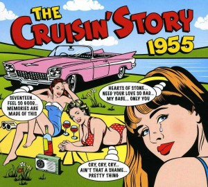 Audio CD Various Artists. The Cruisin' Story 1955