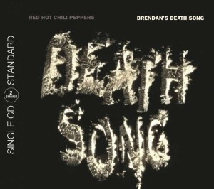 Audio CD Red Hot Chili Peppers. Brendan's Death Song
