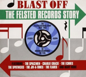 Audio CD Various Artists. Blast Off: The Felsted Records Story 1958-1962