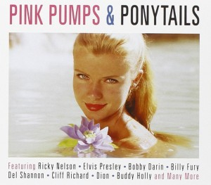 Audio CD Various Artists. Pink Pumps & Ponytails