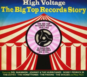 Audio CD Various Artists. High Voltage: The Big Top Records Story 1958-1962