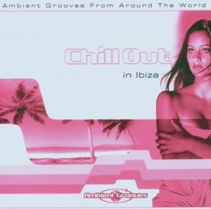 Audio CD Various Artists. Chill Out Ibiza