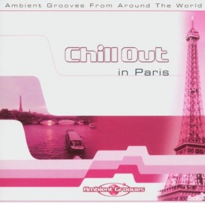 Audio CD Various Artists. Chill Out in Paris
