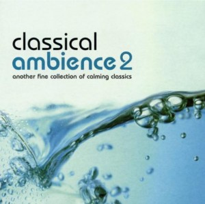 Audio CD Various Artists. Classical Ambience Vol. 2