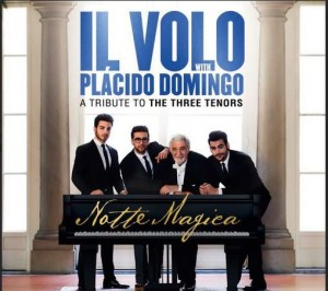 DVD + Audio CD Il Volo / Placido Domingo: Notte Magica - A Tribute To The Three Tenors