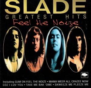 Audio CD Slade. Feel The Noize. Greatest Hits