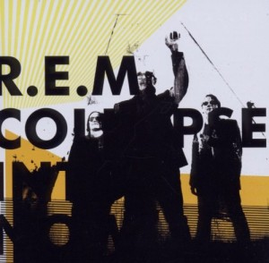 Audio CD R.E.M. Collapse Into Now