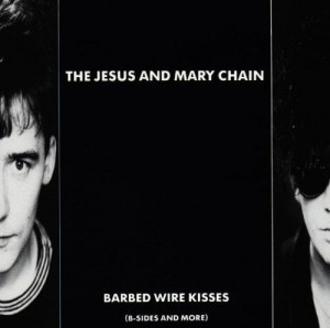 LP The Jesus and Mary Chain. Barbed Wire Kisses (LP)