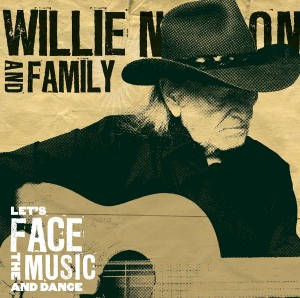 LP Willie Nelson And Family. Let's Face The Music And Dance (LP)
