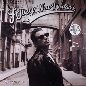 LP Huey And The New Yorkers. Say It To My Face (LP)