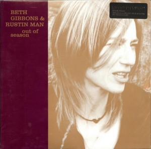 LP Beth Gibbons & Rustin Man. Out of season (LP)