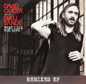 LP David Guetta Feat. Emeli Sande. What I Did For Love (LP)