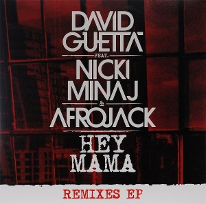 LP David Guetta Feat. Nicki Minaj & Afrojack. Hey Mama. Remixes EP (LP)