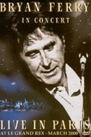 DVD Bryan Ferry. In Concert Live In Paris at Le Grand Rex. March 2000