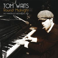 Tom Waits. Round Midnight (The Minneapolis Broadcast 1975) (2 LP)#source%3Dgooglier%2Ecom#https%3A%2F%2Fgooglier%2Ecom%2Fpage%2F%2F10000