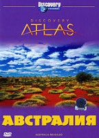 DVD Discovery: Атлас: Австралия / Discovery Atlas: Australia Revealed