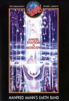 Manfred Mann's Earth Band. Angel Station in Moscow (DVD)