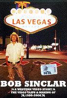 Bob Sinclar: A Western Video Story