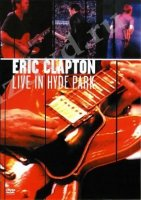 DVD Eric Clapton: Live In The Hyde Park