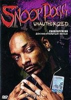 DVD Snoop Dogg: Unauthorized