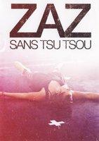 Zaz: Sans Tsu Tsou. Live Tour