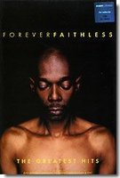 Faithless. Forever Faithless: The Greatest Hits (DVD)