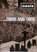 Oasis: There and Then (DVD)