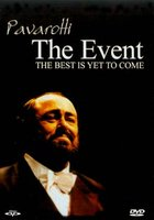 DVD Luciano Pavarotti: The Event. The Best Is Yet To Come