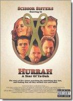 Scissor Sisters: Hurrah - A year of Ta-Dah (DVD+CD)