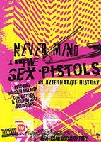 DVD The Sex Pistols: Never Mind the Sex Pistols - An Alternative History