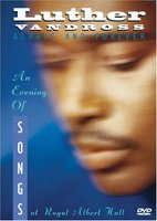 Luther Vandross: Always and Forever - An Evening of Songs