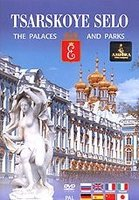 Tsarskoye Selo. The Palaces and Parks (DVD)