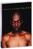 Faithless. Forever Faithless: The Greatest Hits