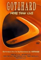Gotthard: More Than Live (DVD)