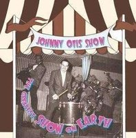 LP Johnny Otis: The greatest show on earth (LP)