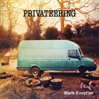 LP Mark Knopfler: Privateering (LP)